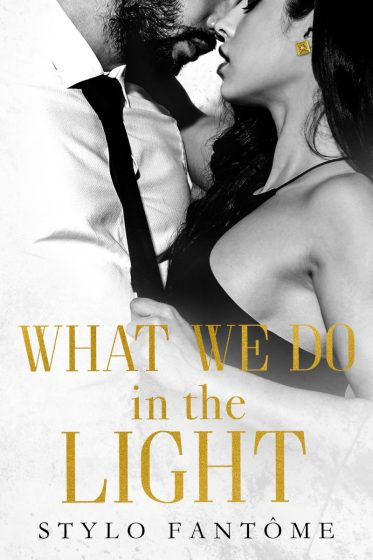 Cover Reveal: What We Do in the Light (Day to Night #2) by Stylo Fantome