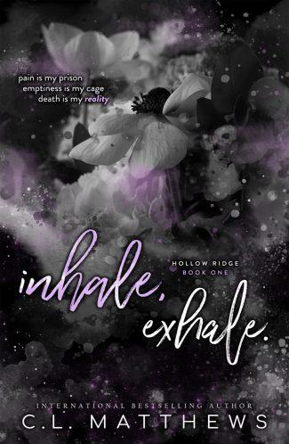 Release Day Blitz: Inhale, Exhale (Hollow Ridge #1) by CL Matthews