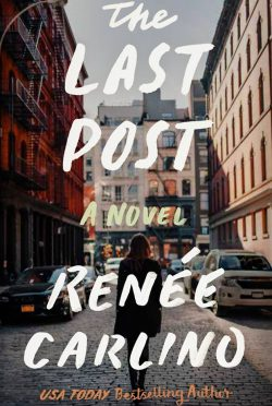 Release Day Blitz: The Last Post by Renee Carlino