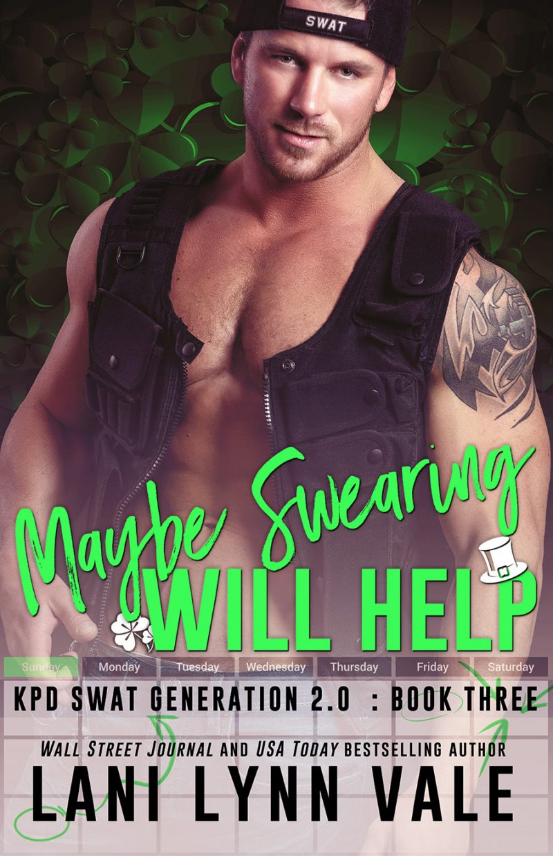 Cover Reveal: Maybe Swearing Will Help (SWAT Generation 2.0 #3) by Lani Lynn Vale