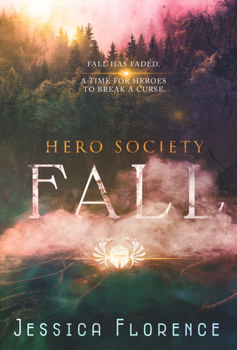 Cover Reveal: Fall (Hero Society #6) by Jessica Florence