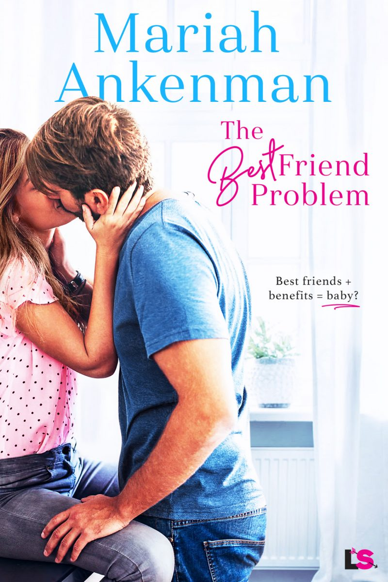 Release Day Blitz: The Best Friend Problem by Mariah Ankenman