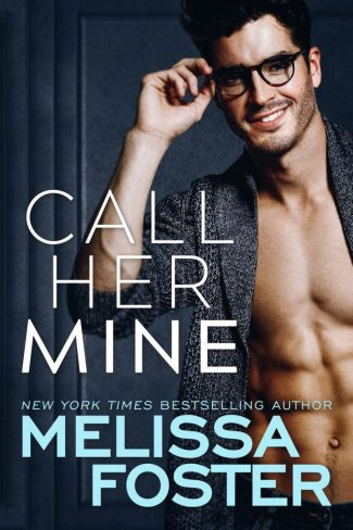 Release Day Blitz: Call Her Mine (Harmony Pointe #1) by Melissa Foster