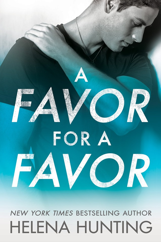 Cover Reveal: A Favor for a Favor (All In #2) by Helena Hunting