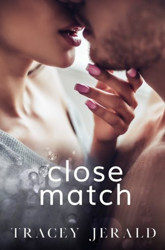 Cover Reveal: Close Match by Tracey Jerald