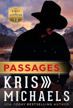 Cover Reveal: Passages (Kings of Guardian #13) by Kris Michaels