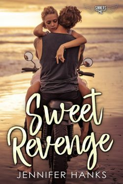 Cover Reveal: Sweet Revenge (Sinners MC #1) by Jennifer Hanks