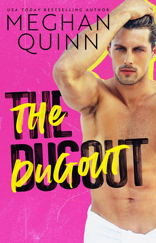Release Day Blitz: The Dugout by Meghan Quinn
