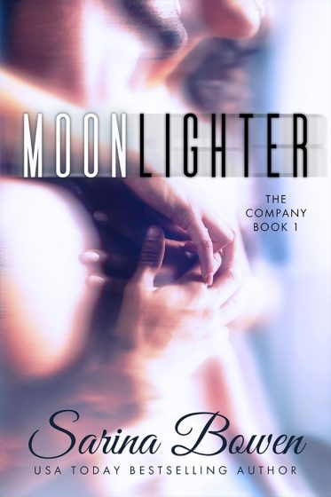 Cover Reveal: Moonlighter (The Company #1) by Sarina Bowen
