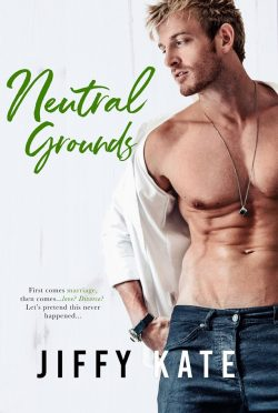 Cover Reveal: Neutral Grounds by Jiffy Kate