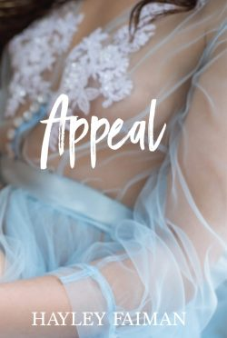 Release Day Blitz: Appeal (Esquire Black Duet #2) by Hayley Faiman