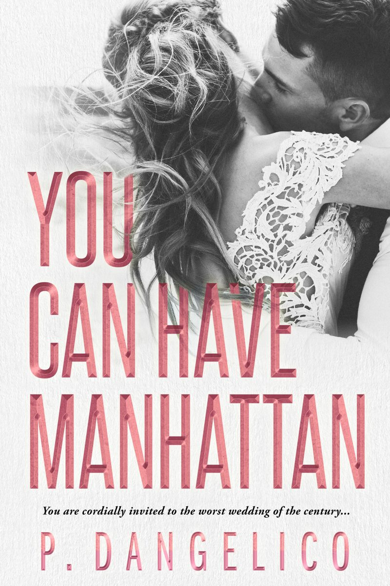 Release Day Blitz: You Can Have Manhattan by P Dangelico