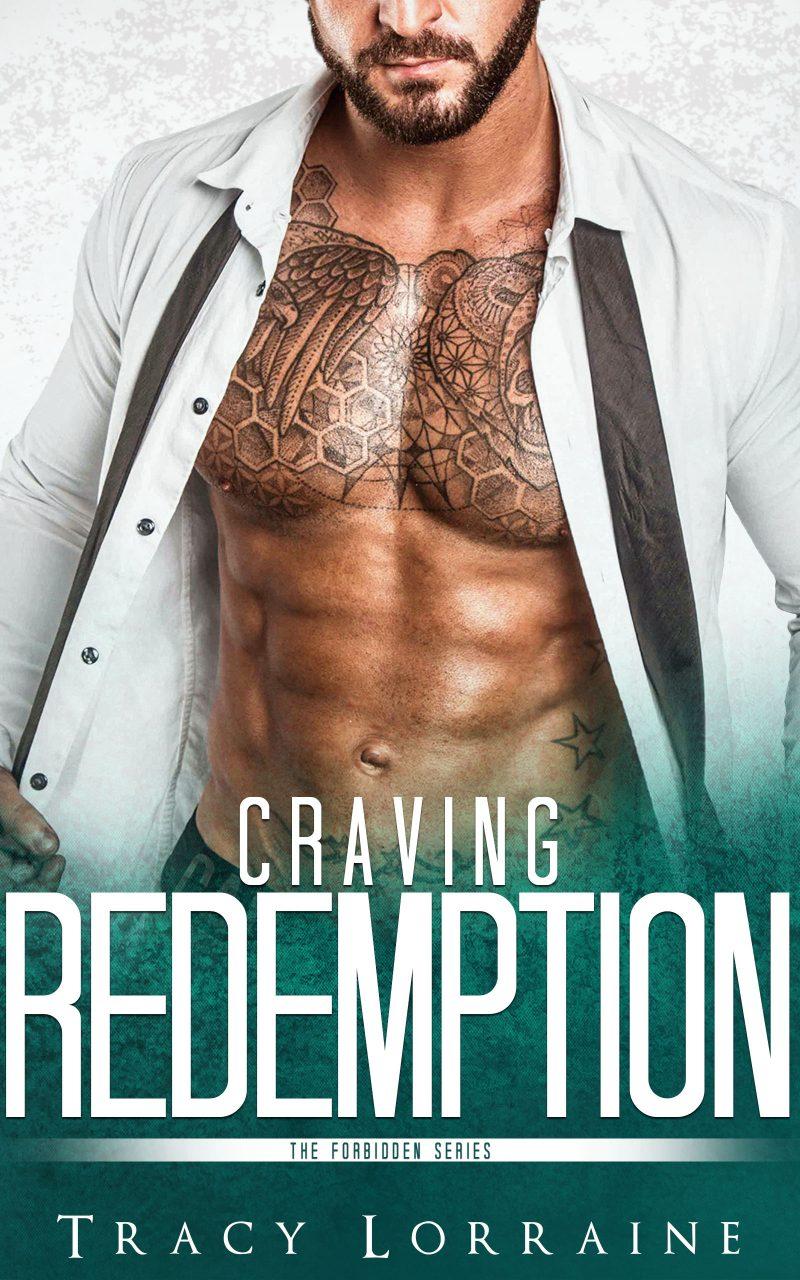 Release Day Blitz & Giveaway: Craving Redemption (Redemption Duet #1, Forbidden #4) by Tracy Lorraine