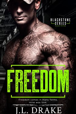 Release Day Blitz & Giveaway: Freedom (Blackstone #3) by JL Drake
