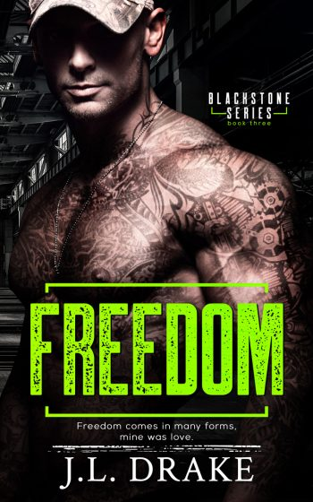 Cover Reveal: Freedom (Blackstone #3) by JL Drake