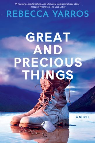 Cover Reveal: Great And Precious Things by Rebecca Yarros