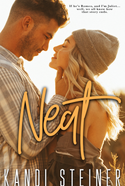 Cover Reveal: Neat (Becker Brothers #2) by Kandi Steiner