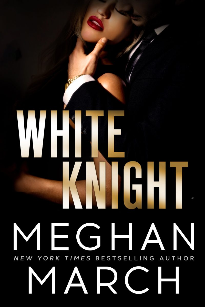 Release Day Blitz: White Knight (Dirty Mafia Duet #2) by Meghan March