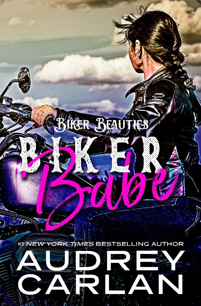 Cover Reveal: Biker Babe (Biker Beauties #1) by Audrey Carlan