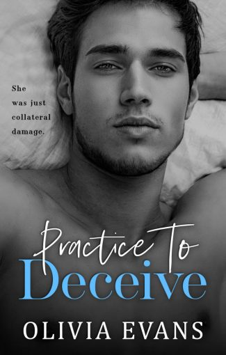 Cover Reveal: Practice to Deceive by Olivia Evans