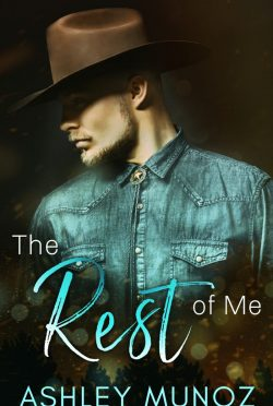 Cover Reveal: The Rest of Me by Ashley Munoz