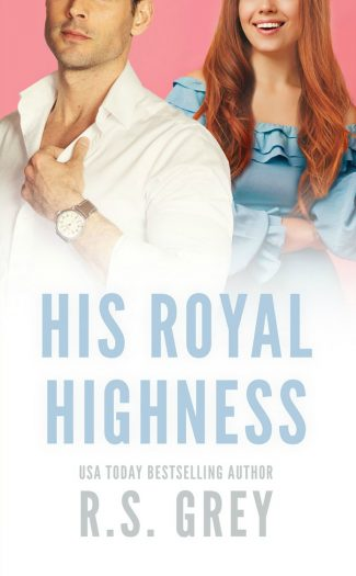 Cover Reveal: His Royal Highness by RS Grey