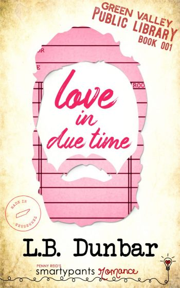 Release Day Blitz: Love in Due Time (Green Valley Library #1) by LB Dunbar