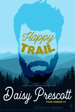 Release Day Blitz: Happy Trail (Park Ranger #1) by Daisy Prescott