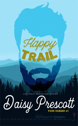 Release Day Blitz: Happy Trail (Park Ranger #1) by Daisy Prescott