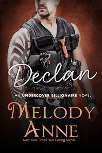 Cover Reveal: Declan (Undercover Billionaire #4) by Melody Anne