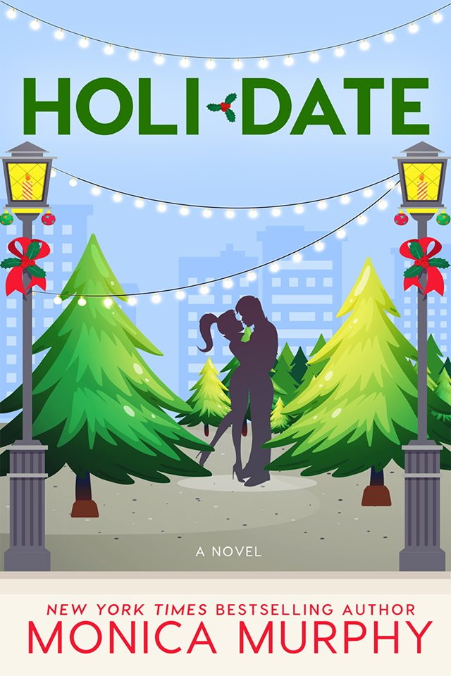 Cover Reveal: Holidate (Dating #3) by Monica Murphy