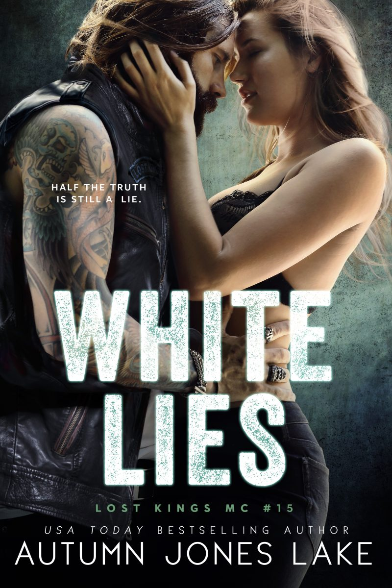 Cover Reveal: White Lies (Lost Kings MC #15) by Autumn Jones Lake