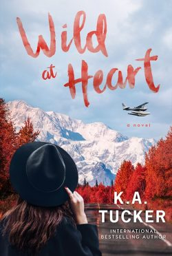 Cover Reveal: Wild at Heart (Wild #2) by KA Tucker