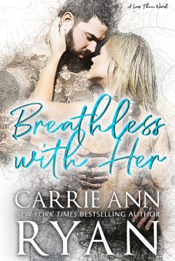 Release Day Blitz: Breathless With Her (Less Than #1) by Carrie Ann Ryan