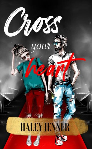Cover Reveal: Cross your Heart by Haley Jenner
