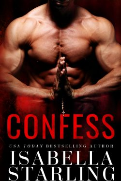 Cover Reveal: Confess by Isabella Starling