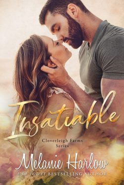 Cover Reveal: Insatiable (Cloverleigh Farms #3) by Melanie Harlow