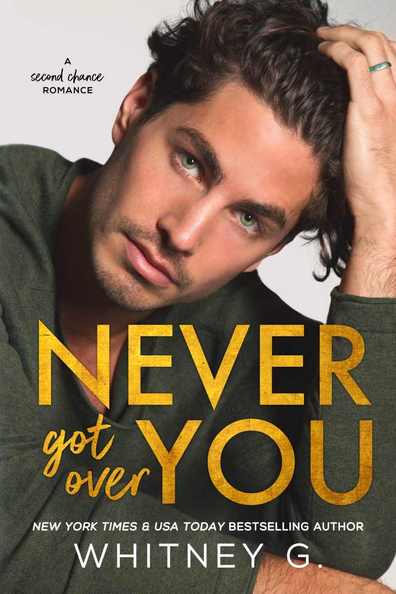 Cover Reveal: Never Got Over You by Whitney G