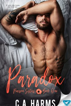 Release Day Blitz: Paradox (Pearson Sisters #1) by CA Harms