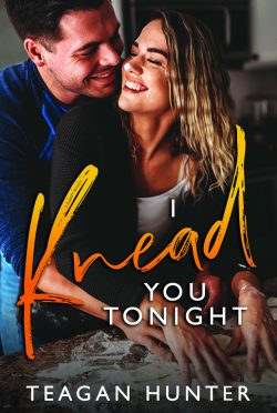 Cover Reveal: I Knead You Tonight (Slice Series #2) by Teagan Hunter