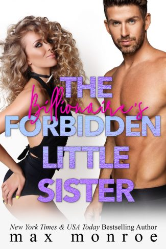 Cover Reveal: The Billionaire's Forbidden Little Sister by Max Monroe