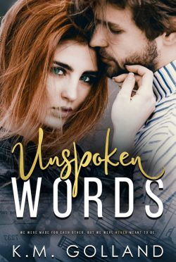 Cover Reveal: Unspoken Words by KM Golland