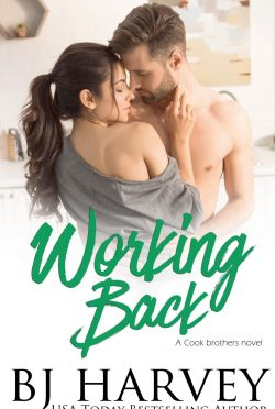 Cover Reveal: Working Back (Cook Brothers #3) by BJ Harvey
