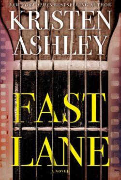 Release Day Blitz: Fast Lane by Kristen Ashley