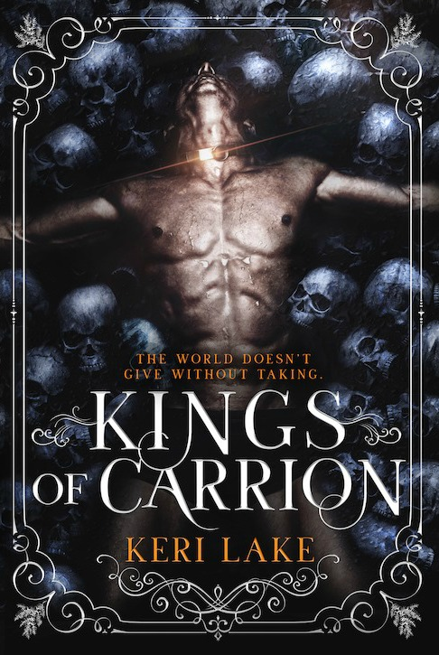 Cover Reveal: Kings of Carrion (Juniper Unraveling #3) by Keri Lake