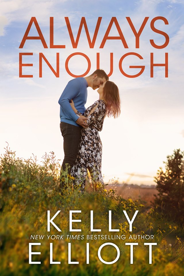 Cover Reveal: Always Enough (Meet Me in Montana #2) by Kelly Elliott