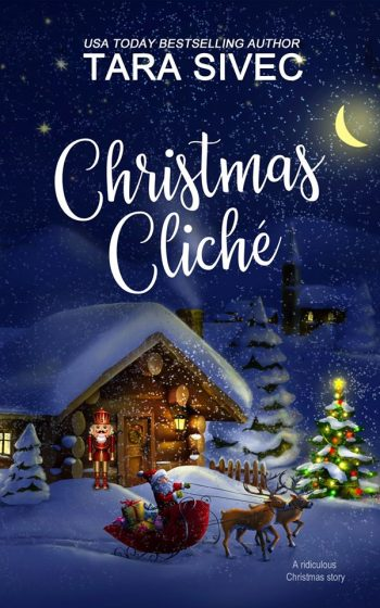Release Day Blitz: Christmas Cliche by Tara Sivec
