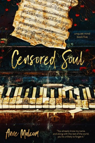 Cover Reveal: Censored Soul (Unquiet Mind #5) by Anne Malcom