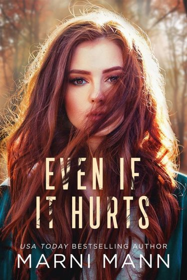 Cover Reveal: Even If It Hurts by Marni Mann