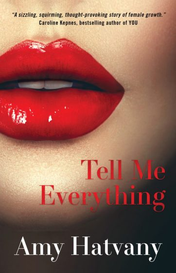 Release Day Blitz: Tell Me Everything by Amy Hatvany
